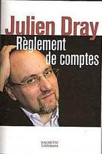 Julien_Dray-Livre_règlement_de_comptes