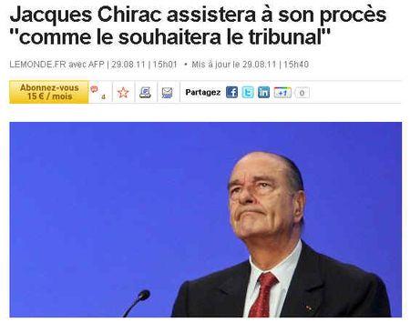 Chirac assistera à son procès - LE MONDE - 29 aout 2011