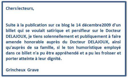 Excuses au Docteur Delajoux de la part du blogueur Grincheux Grave