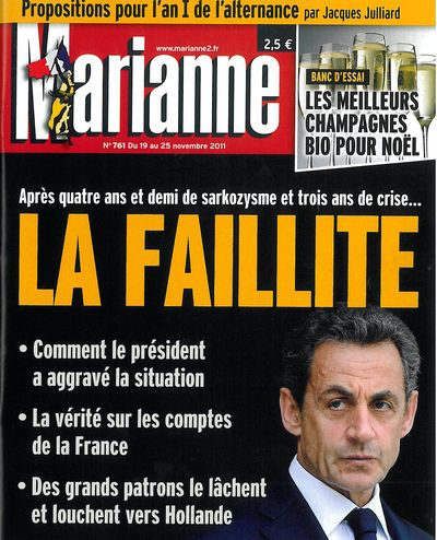 Sarkozy - la faillite - MARIANNE No761 du 19.11.2011