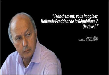 Fabius à propos de Hollande dans Sud Ouest 18 avril 2011