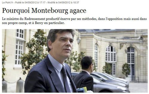 Pourquoi Montebourg agace - LE POINT 04.09.2012
