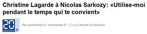 Lagarde à Sarkozy - utilise-moi