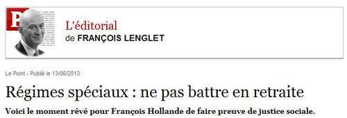 François Lenglet - LE POINT - 13.06.2013 -édito sur les retraites