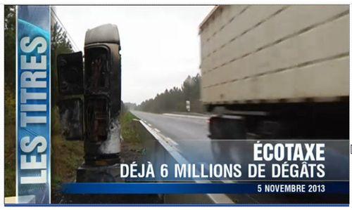 Eco-taxe-6 millions de dégâts-TF1-05.11.2013