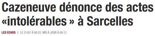 Cazeneuve à Sarcelles des actes intolérables-21.07.2014