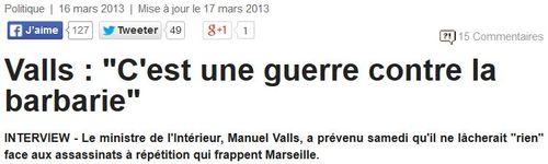 Valls-mars 2013-Marseille-Une guerre contre la barbarie