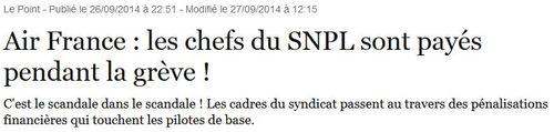 Air France - les gars du SNPL sont payés pendant la grève