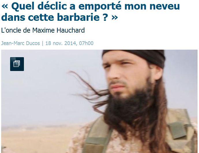 Maxime Hauchard djihadiste normand vu par son oncle