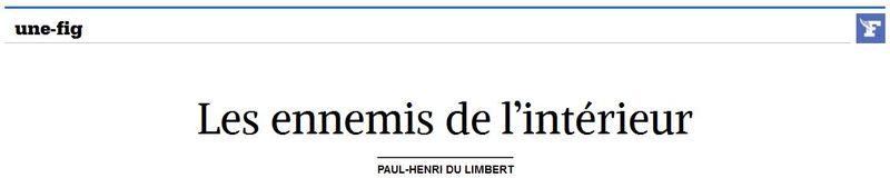 LE FIGARO - Edito - Les ennemis de l'intérieur - 23.12.2014