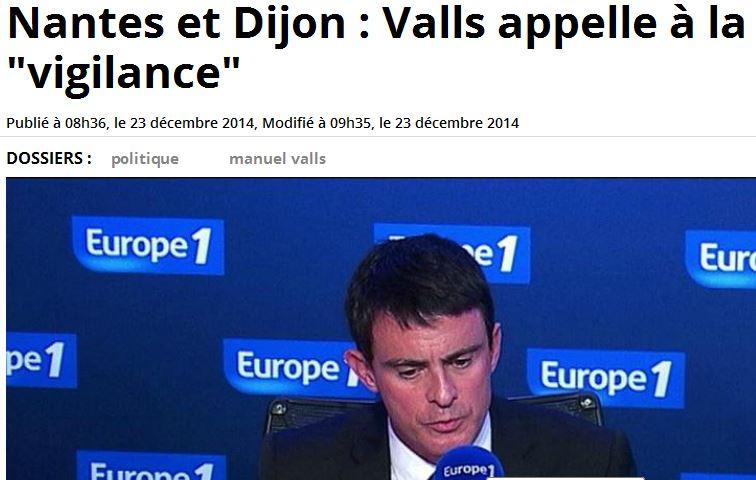Nantes et Dijon - Valls appelle à la vigilance - 23.12.2014