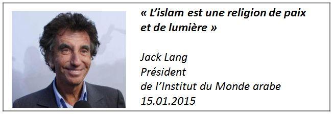 TWEET -Jack Lang - Islam religion de paix et de lumière - 15.01.2015