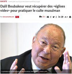 Boubakeur veut récupérer les églises vides pour le culte musulman-16.06.2015