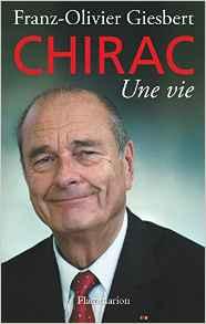 LIVRE-Chirac une vie-Franz-Olivier Giesbert
