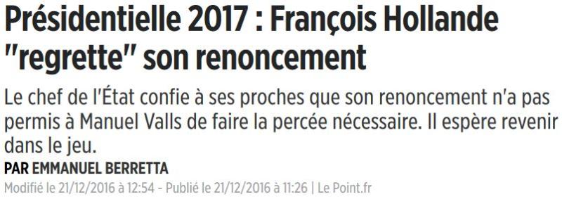 Hollande regrette son renoncement-21.12.2016