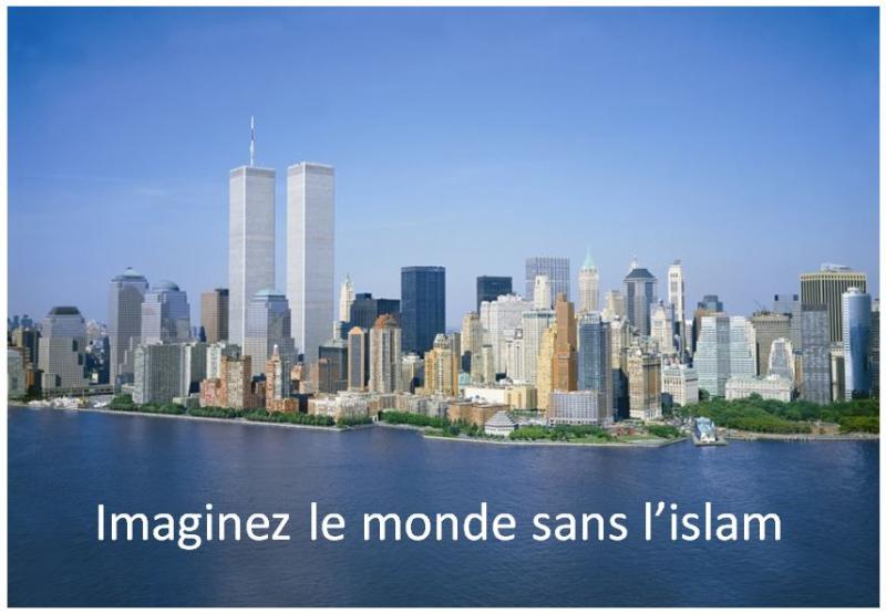 Imaginez le monde sans l'islam-Manhattan