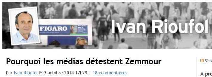 RIOUFOL pourquoi les médias détestent Zemmour