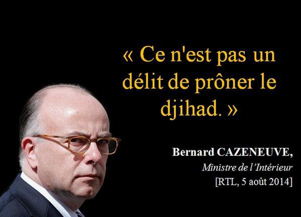 Cazeneuve - prôner le djihad - 05.08.2014