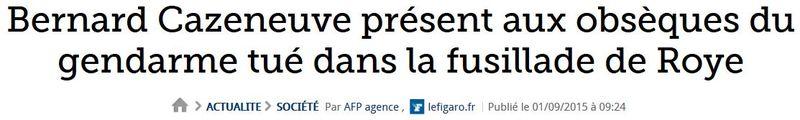 Cazeneuve aux obsèques du gendarme tué par un romanichel à Roye-01.09.2015