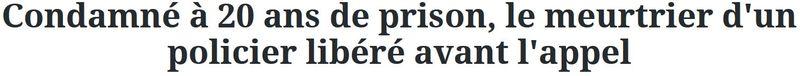 Condamné à 20 ans, libéré pour cause de lenteur de la justice-sept 2015
