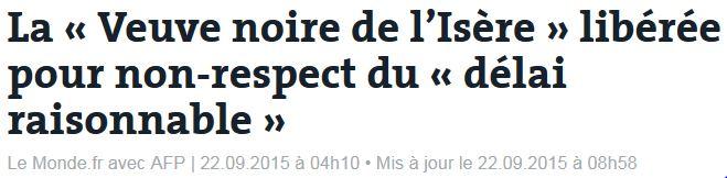 La veuve noire de l'Isère libérée-sept 2015