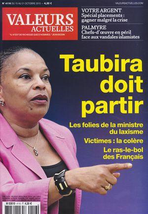 Valeurs actuelles-15.10.2015-Taubira doit partir
