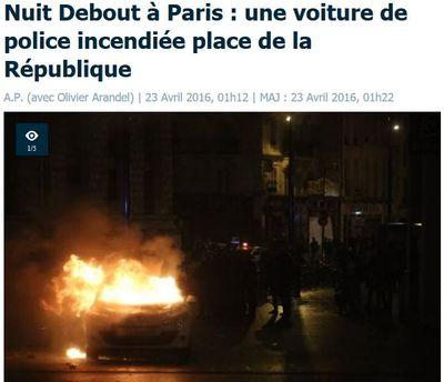 Nuit debout Paris une voiture de police incendiée-23.04.2016