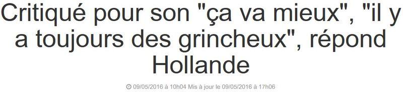 ça va mieux mais il y a toujours des grincheux - Hollande 09.05.2016