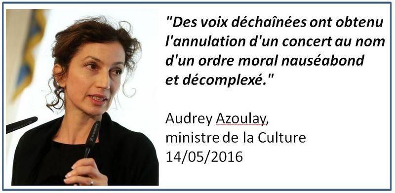 Audrey Azoulay - Ordre moral nauséabond - 14.05.2016
