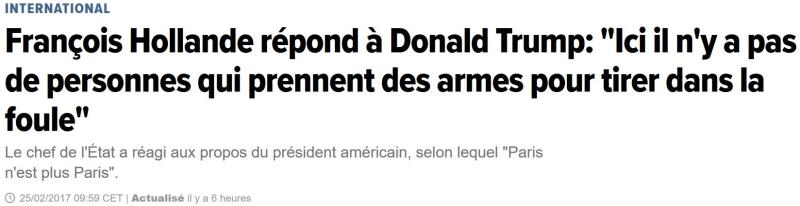 Hollande à Trump - Ici pas de gens qui tirent dans la foule-25.02.2017