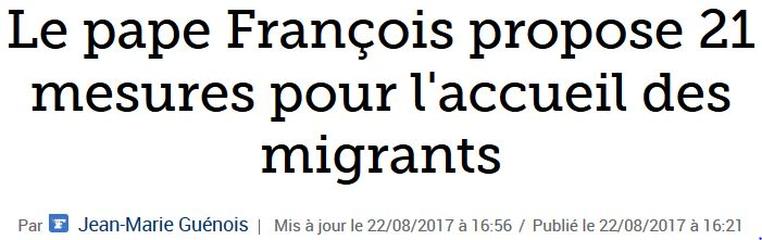 Pape François - 21 mesures en faveur des migrants-août 2017
