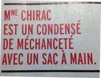 Bernadette Chirac condensé de méchanceté