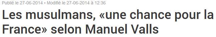 Les musulmans sont une chance pour la France - Valls