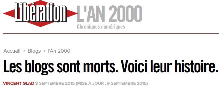 Les blogs sont morts-Vincent Glad-Libération-08.09.2015
