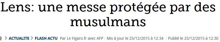 Lens - des musulmans protègent la messe de minuit-24.12.2015