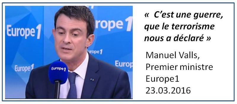 Valls-C'est une guerre que le terrorisme nous a déclaré-23.03.2016