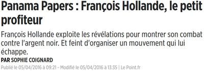 Panama Papers-Hollande petit profiteur-Le Point-05.04.2016