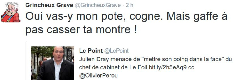 TWEET GG - Julien Dray va cogner-10.12.2016