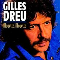 Gilles Dreu-Alouette, Alouette