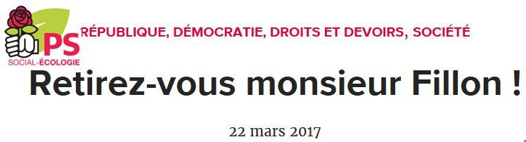 PS-Retirez-vous Monsieur Fillon