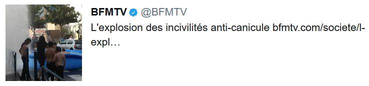 BFMTV  TWEET incivilités anti-canicule-JG