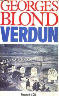 Verdun - Georges Blond