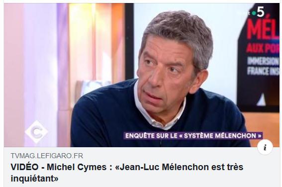 Michel Cymes Mélenchon inquiétant