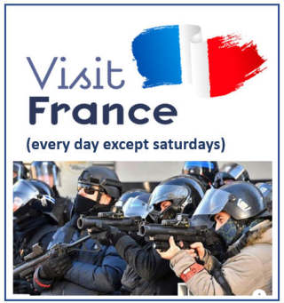 Visit France every day except saturdays