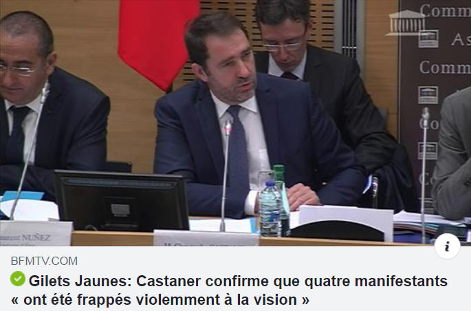 Castaner - Manifestants frappés à la vision