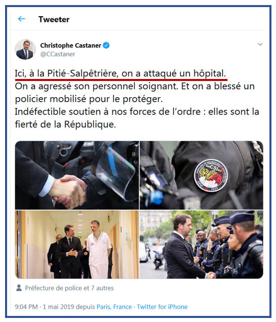 Castaner TWEET Hôpital Pitié Salpétrière - 01.05.2019