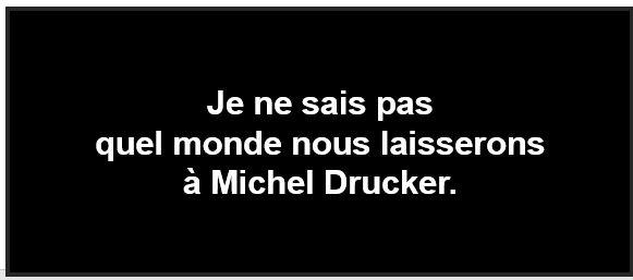 Quel monde laisserons-nous à Michel Drucker